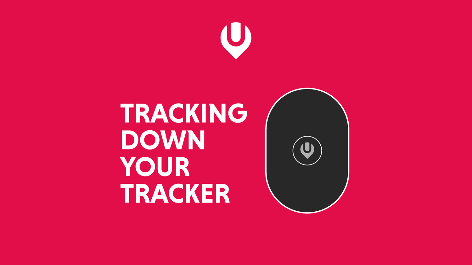 Tracking down your tracker